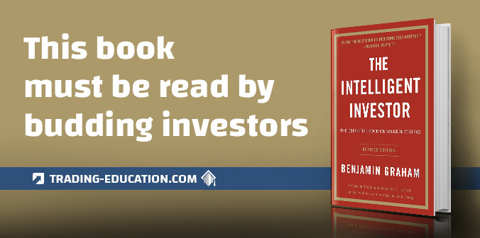 The Intelligent Investor Must Be Read by Budding Investors