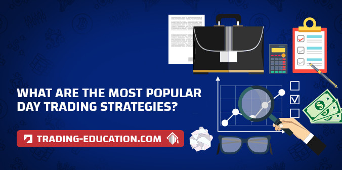 What Are The Most Popular Day Trading Strategies?