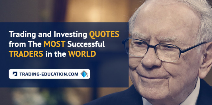 Trading and Investing Quotes from The Most Successful Traders in the World