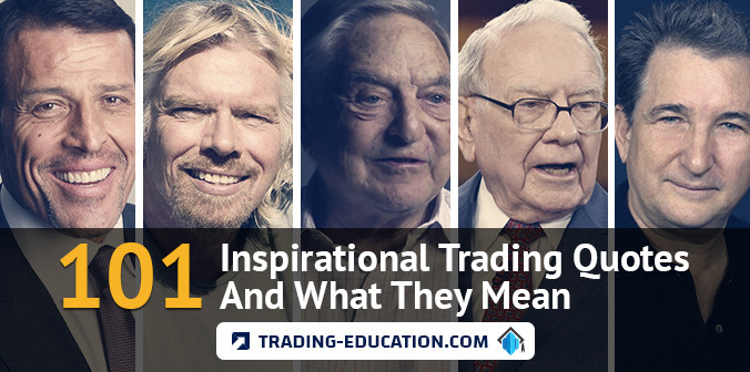 101 Inspirational Trading Quotes And What They Mean
