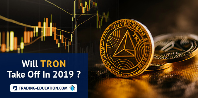 Will Tron Take Off In 2019?