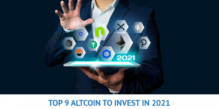 What are the Top 9 Altcoins To Invest In 2021?