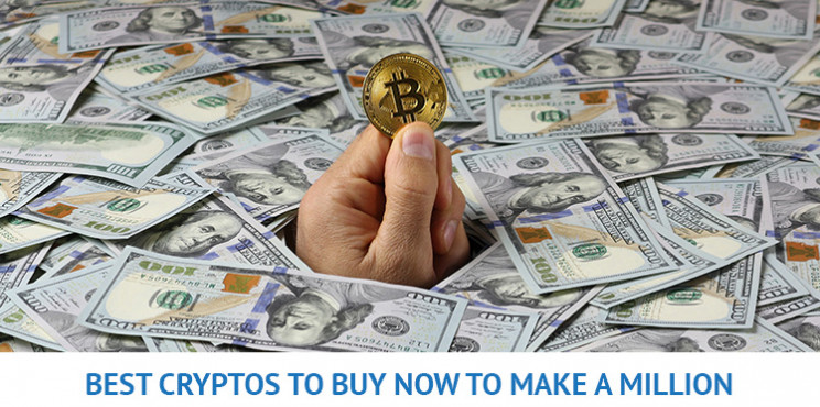 What Are The Best Cryptos To Buy Now To Make A Million?
