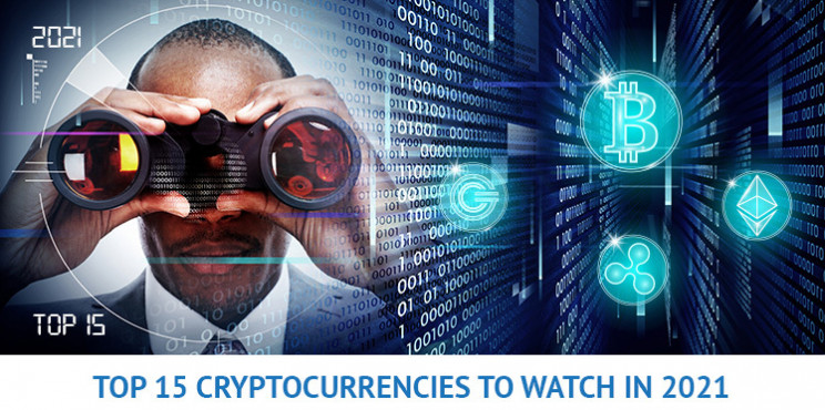 Top 15 Cryptocurrencies To Know And Watch in 2021: BTC, ETH, XRP, And More!